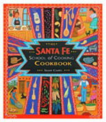 The Santa Fe School of Cooking Cookbook