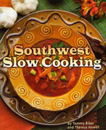 Southwest Slow Cooking