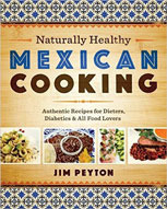 Naturally Healthy Mexican Cooking